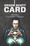 Vorbitor în numele morților (Seria Jocul lui Ender partea a II-a hardcover), Nemira