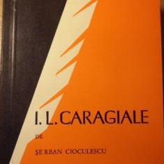 I. L. CARAGIALE - SERBAN CIOCULESCU