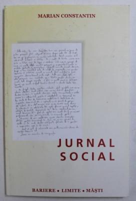 JURNAL SOCIAL - BARIERE , LIMITE , MASTI de MARIAN CONSTANTIN , 2005 foto