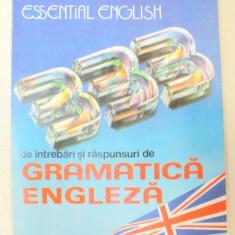 ESSENTIAL ENGLISH.333 DE INTREBARI SI RASPUNSURI DE GRAMATICA ENGLEZA de LEON LEVITCHI 1993