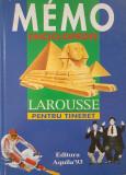 MEMO ENCICLOPEDIE LAROUSSE PENTRU TINERET