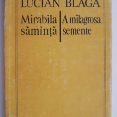 Mirabila samanta/A milagrosa semente (editie bilingva romano-portugheza) – Lucian Blaga