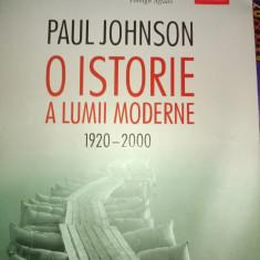 O ISTORIE A LUMII MODERNE 1920-2000 - PAUL  JOHNSON,HUMANITAS 2019,853 pag