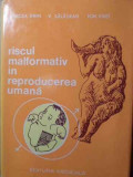 RISCUL MALFORMATIV IN REPRODUCEREA UMANA-M. IFRIM V. SALAGEAN ION VINTI