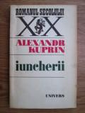Alexandr Kuprin - Iuncherii