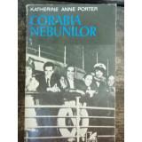 CORABIA NEBUNILOR - KATHERINE ANNE PORTER