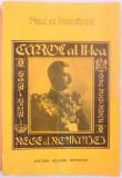 CAROL AL II-LEA REGE AL ROMANIEI de PAUL AL ROMANIEI , 1991