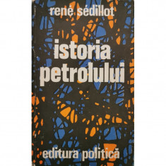 Istoria petrolului - Rene Sedillot