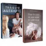Pachet Ziua in care m-am iubit cu adevarat si Traieste autentic, autor Andreea Savulescu