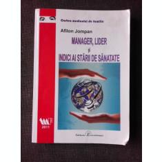 MANAGER, LIDER SI INDICI AI STARII DE SANATATE - AFILON JOMPAN