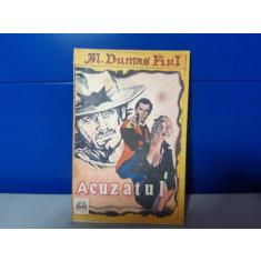 Alexandre Dumas Fiul - Acuzatul  /  C17