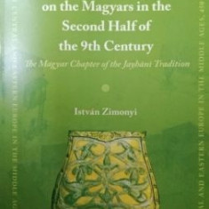 Muslim Sources of the Magyars in the Second Half of the 9th Century