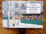 Emil Cioran - Nu putem trai decat la Paris, 2021