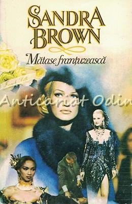 Matase Frantuzeasca - Sandra Brown foto