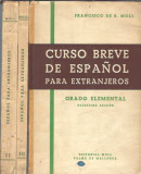 Curso breve de Espanol para extranjeros (3 volume) - Francisco de Moll