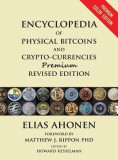 Encyclopedia of Physical Bitcoins and Crypto-Currencies, Premium Revised Edition