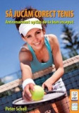 Sa jucam corect tenis | Peter Scholl
