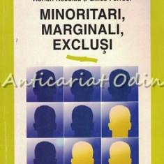 Minoritari, Marginali, Exclusi - Adrian Neculau, Gilles Ferreol