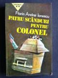 Patru scanduri pentru colonel- Florian Andrei Ionescu