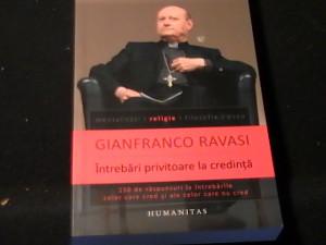 INTREBARI PRIVITOARE LA CREDINTA-GIANFRANCO RAVASI-MENTALITATI-RELIGIE- FILOSOF.