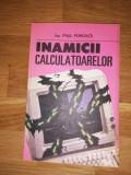 Inamicii calculatoarelor - Paul Pohoata