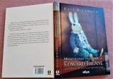 Miraculoasa calatorie a lui Edward Tulane. Ed. Arthur, 2013 - Kate DiCamillo