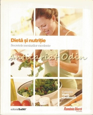 Dieta Si Nutritie - Alicia Depetri, Adela Ponce De Leon, Marcelo Rodriguez foto