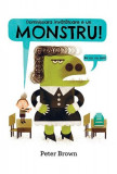 Domnișoara învățătoare e un monstru!