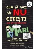 Cum să faci să NU citești, dar să ai note mari #2. Ghidul lui Charlie Joe Jackson PB