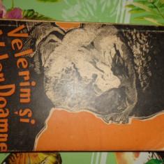 Velerim si  Veler Doamne /editie veche /362pagini= Victor Ion Popa