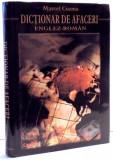 DICTIONAR DE AFACERI ENGLEZ-ROMAN de MARCEL COZMA