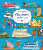 Chemarea marilor - Ali Mitgutsch, Editura Cartea Copiilor