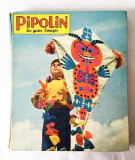 PIPOLIN, ALBUM benzi desenate,  nr 12 (revistele nr. 67 -72), 1963, franceza
