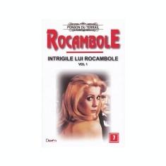 Rocambole, vol. 7 -Intrigile lui Rocambole, vol. 1