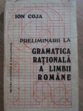 GRAMATICA RATIONALA A LIMBII ROMANE - ION COJA