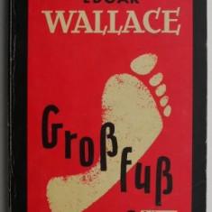 Grossfuss – Edgar Wallace