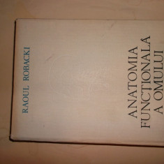 Raoul Robacki - Anatomia functionala a omului