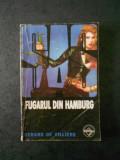 GERARD DE VILLIERS - FUGARUL DIN HAMBURG