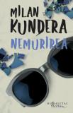 Nemurirea/Milan Kundera