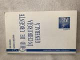 Ghid de urgente in chirurgia generala, Ed. Scripta 1998, noua