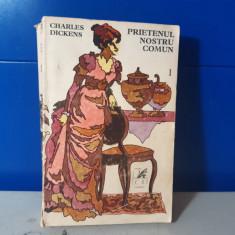 Charles Dickens - Prietenul nostru comun