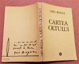 Cartea Oltului. Editura Minerva, 1985 - Geo Bogza