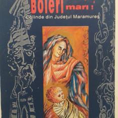 SCULATI, BOIERI MARI - COLINDE DIN MARAMURES - PAMFIL BILTIU, GHEORGHE POP