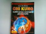 James MacRitchie - Chi Kung cultivarea energiei personale