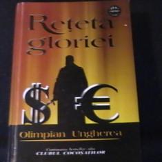 RETETA GLORIEI- OLIMPIAN UNGHEREA-CONTINUAREA CLUBULUI COCOSATILOR-568 PG-, Alta editura