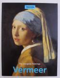 THE COMPLETE PAINTINGS VERMEER 1632 - 1675 de NORBERT SCHNEIDER , EDITURA TASCHEN
