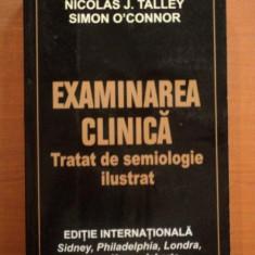 EXAMINAREA CLINICA. TRATAT DE SEMIOLOGIE ILUSTRAT de NICHOLAS J. TALLEY, SIMON O'CONNOR 2005