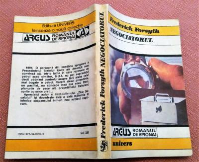 Negociatorul. Editura Univers, 1992 -  Frederick Forsyth foto