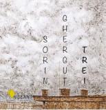 Trei | Sorin Ghergut