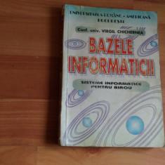 BAZELE INFORMATICII-CONF. UNIV. VIRGIL CHICHERNEA